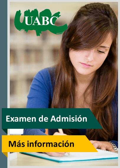 curso de ingreso a la UABC, Examen de admision UABC