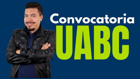 Convocatoria uabc 2019 2020 2021