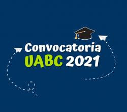 convocatoria uabc todo lo que tienes que saber admisiones uabc