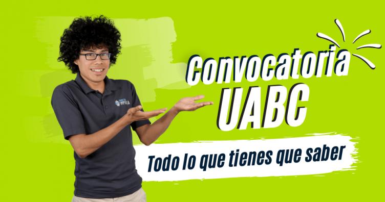 convocatoria uabc todo sobre la convocatoria de la UABC