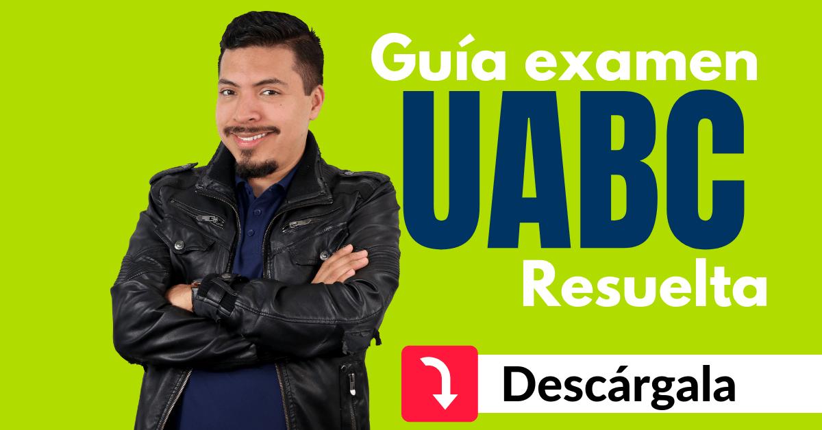 guia examen uabc descargar convocatoria uabc