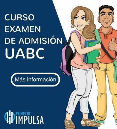 admisiones uabc curso de ingreso a la uabc