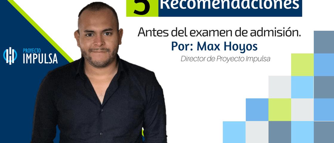 recomendaciones y consejos antes de la preparacion para el examen de admision