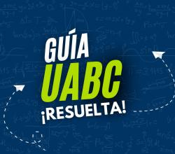 guia uabc descargar admisiones uabc resuelta