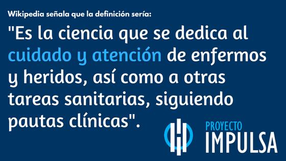 definicion de enfermeria estuiar la licenciatura en enfermeria en Mexico