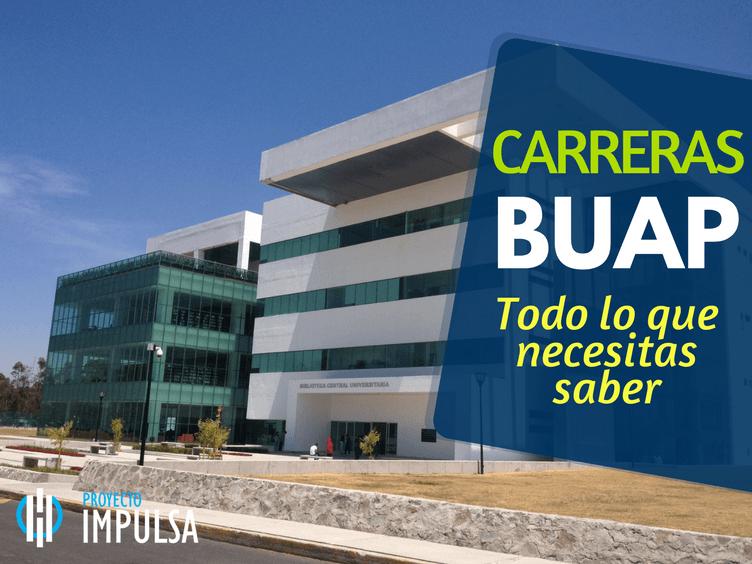 carreras BUAP y licenciaturas en la BUAP, CAMPUS Y FACULTADES