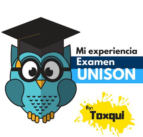 examen unison mi experiencia en el examen de ingreso exhcoba unison admision unison proyecto impulsa