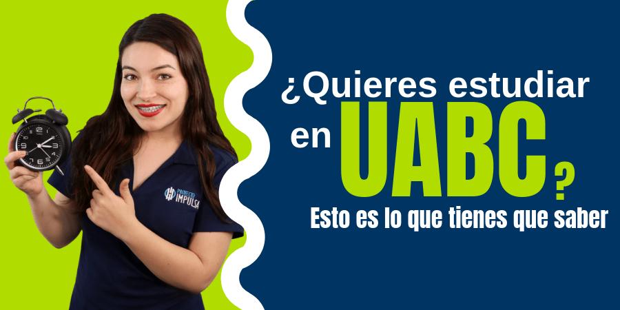 admisiones uabc convocatoria uabc todo sobre el examen de la uabc 2