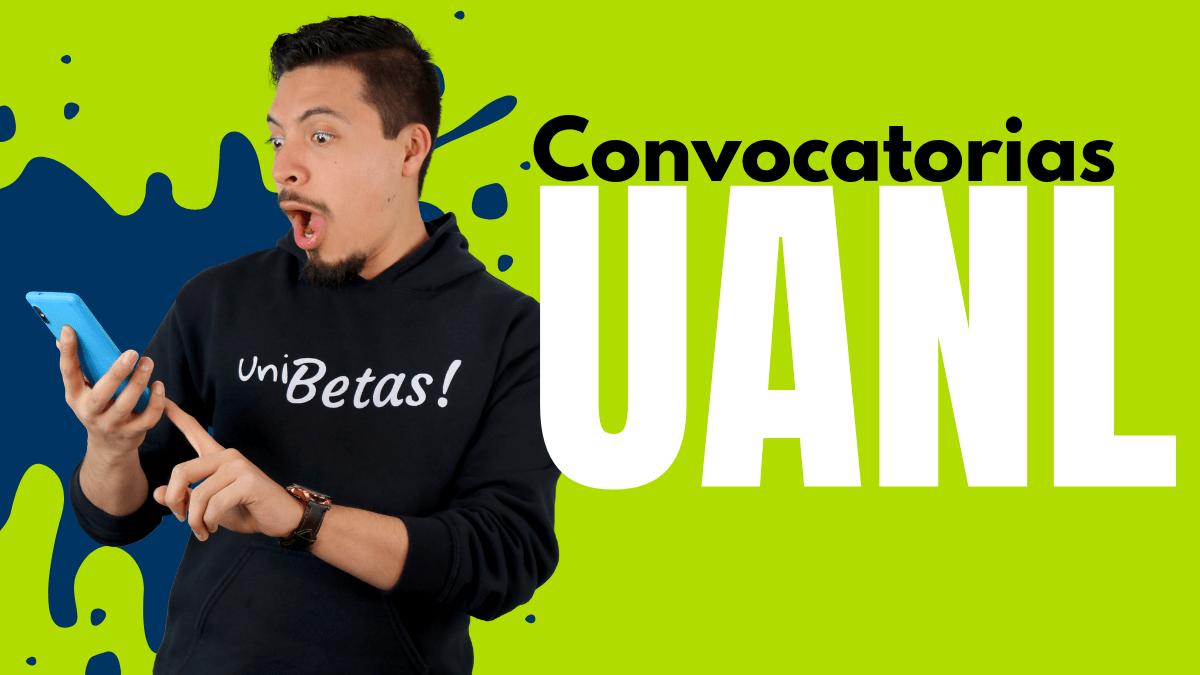 CONVOCATORIAS UANL CONCURSO DE INGRESO UANL