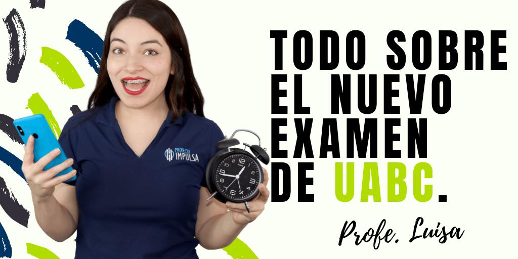 admisiones uabc examen uabc todo sobre el examen uabc 2020 2019